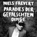 niels-frevert-paradies-der-gefaelschte